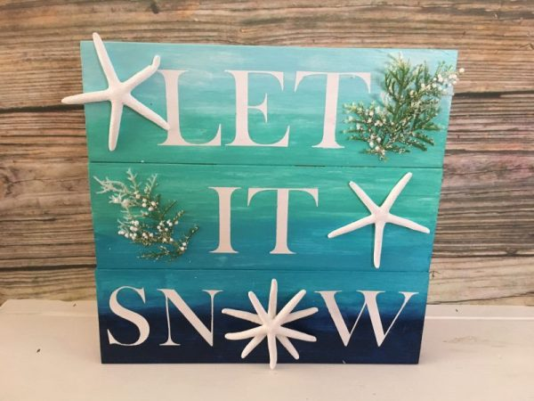 Ombre Let it Snow Coastal Winter Sign 5